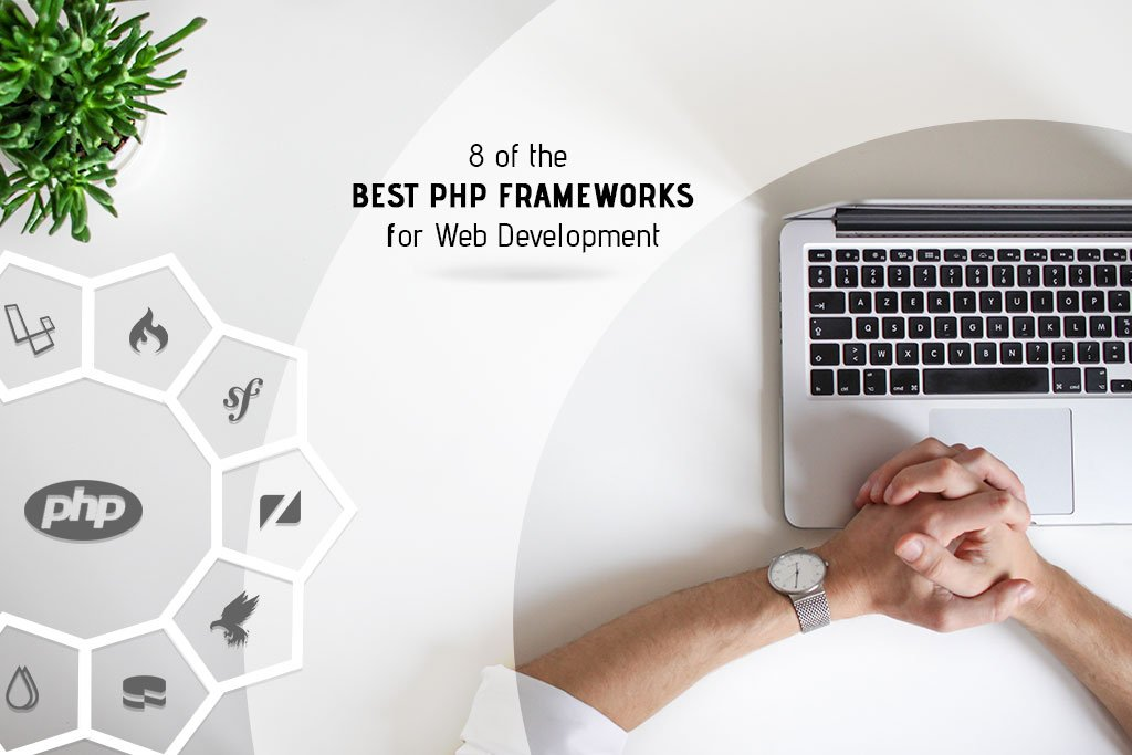 8 Best PHP Frameworks