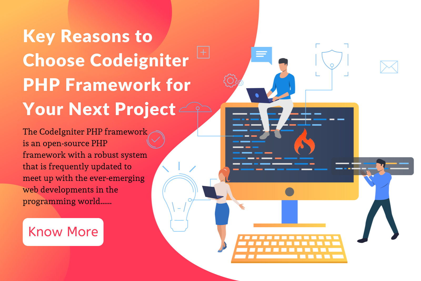 Key Reasons to Choose Codeigniter PHP Framework for Your Next Project