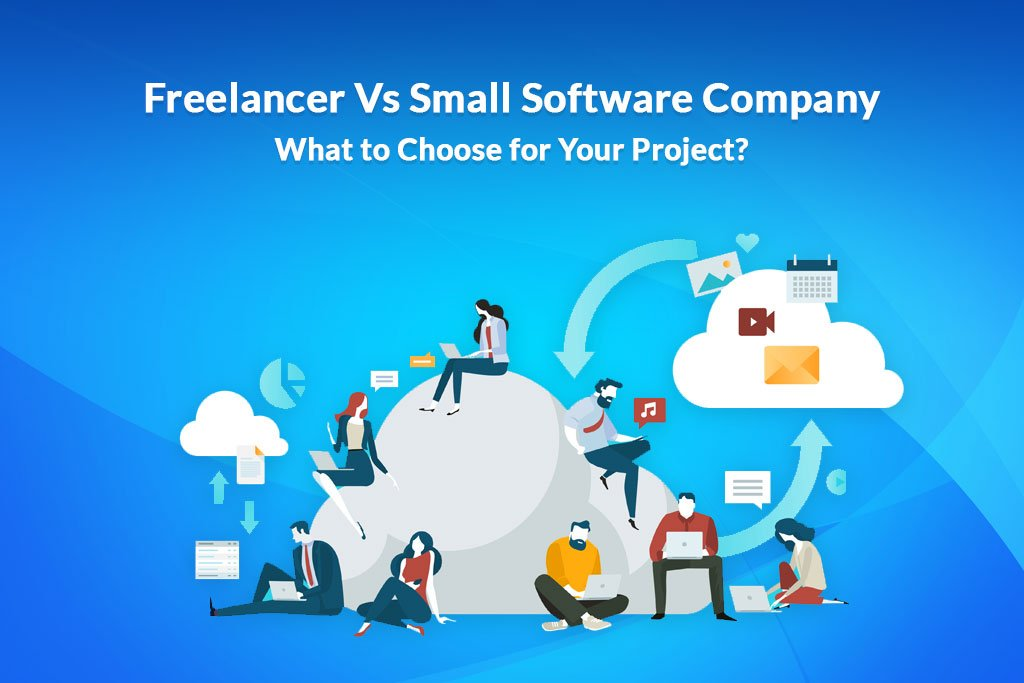 Freelancer-Vs-Small-Software-Company