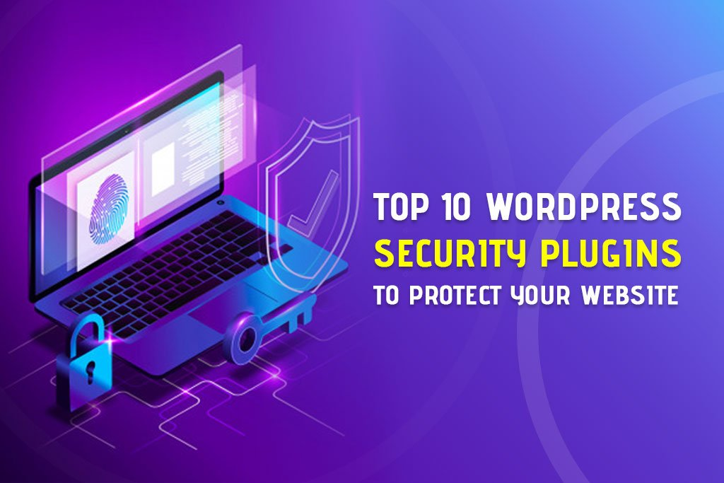 Top 10 WordPress Security Plugins