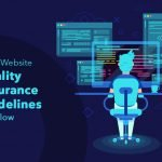 Top 7 Website Quality Assurance Guidelines to Follow