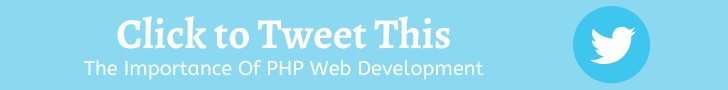The Importance of PHP Development