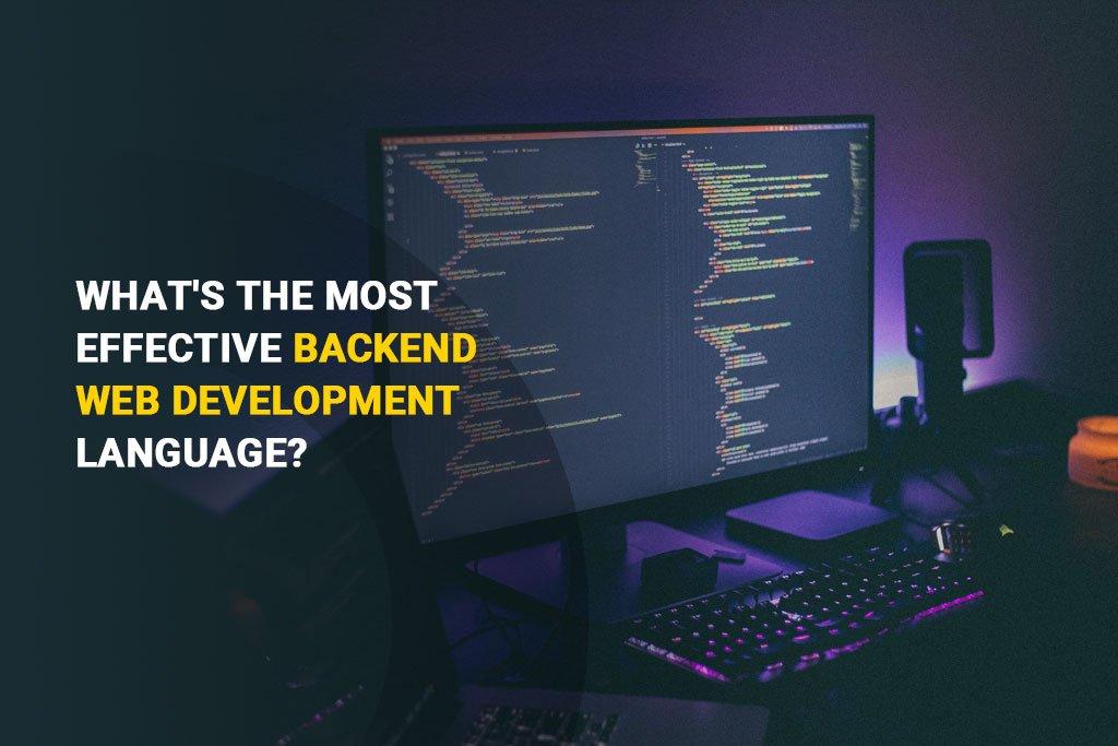 Most Effective Backend Web Development Language