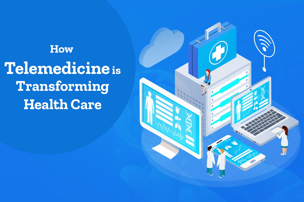 How Telemedicine is Transforming the Healthcare